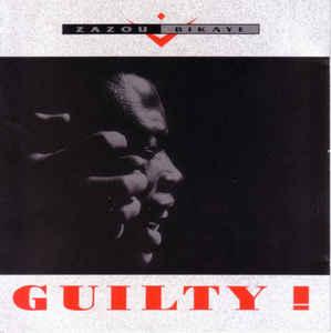 album Guilty du groupe Zazou Bikaye Pierre Chaze guitare électrique